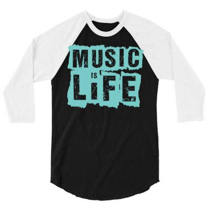 Music Is Life 3/4 Sleeve Shirt Designed By Zizahart