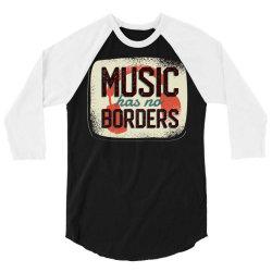 music has no borders 3/4 Sleeve Shirt | Artistshot