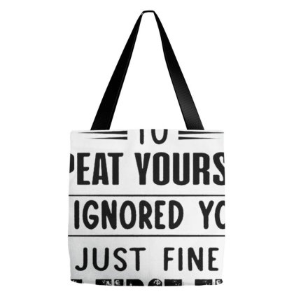 There's No Need To Repeat Yourself Tote Bags Designed By Schulz-12