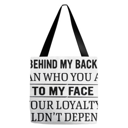 I Am More Concerned With Who You Are Behind My Back Tote Bags Designed By Schulz-12