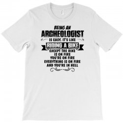 being an archeologist copy T-Shirt | Artistshot