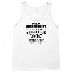 being an archeologist copy Tank Top | Artistshot