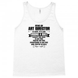 being an art director copy Tank Top | Artistshot
