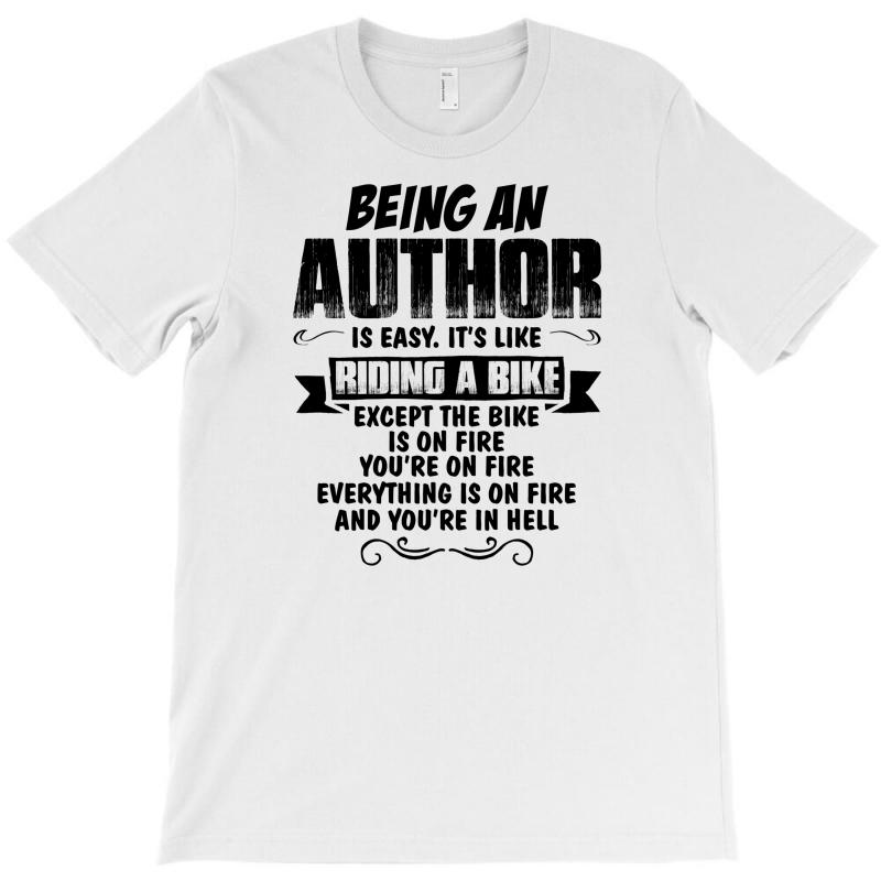 Being An Author Copy T-shirt | Artistshot