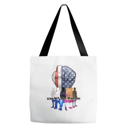Say No  To  Racism Tote Bags Designed By Einoo_90