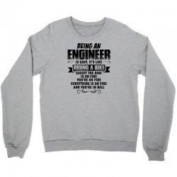 being an engineer copy Crewneck Sweatshirt | Artistshot