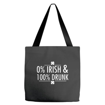 0% Irish & 100% Drunk Tote Bags Designed By Wethers