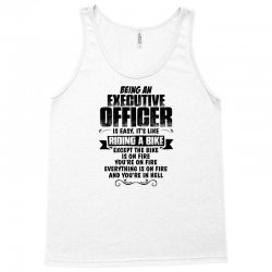 being an executive officer copy Tank Top | Artistshot