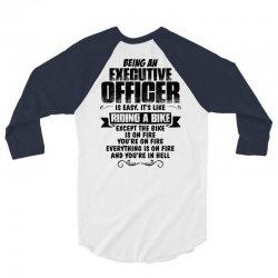 being an executive officer copy 3/4 Sleeve Shirt | Artistshot