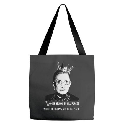 Cute Rbg Ruth Bader Ginsburg   Women Belong In Place Tote Bags Designed By Kimochi