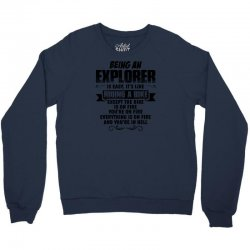 being an explorer copy Crewneck Sweatshirt   Artistshot