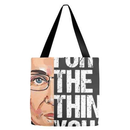 Ruth Bader Ginsburg Fight For The Things You Care About T Shirt Tote Bags Designed By Schulz-12
