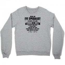 being an eye specialist copy Crewneck Sweatshirt | Artistshot