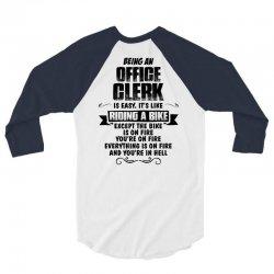 being an office clerk copy 3/4 Sleeve Shirt   Artistshot