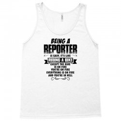 being an reporter copy Tank Top | Artistshot
