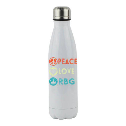 Notorious Rbg Ruth Bader Ginsburg Peace Love Stainless Steel Water Bottle Designed By Kakashop