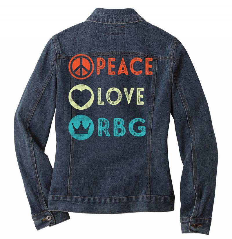 Notorious Rbg Ruth Bader Ginsburg Peace Love Ladies Denim Jacket | Artistshot