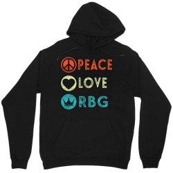notorious rbg ruth bader ginsburg peace love Unisex Hoodie | Artistshot