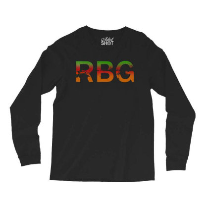Notorious Rbg Dissent Anti Trump Long Sleeve Shirts Designed By Tht