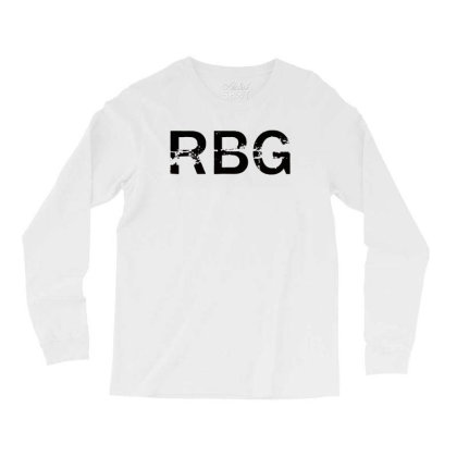Rbg Dissent Anti Trump Long Sleeve Shirts Designed By Tht