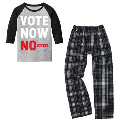 Vote Now No Delay - Political Gift Idea Youth 3/4 Sleeve Pajama Set Designed By Diogo Calheiros