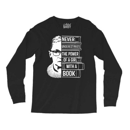 Girl With A Book Ruth Bader Ginsburg Long Sleeve Shirts Designed By Tht