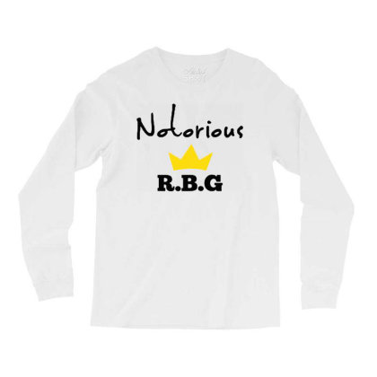 Notorious Rbg Ruth Bader Ginsburg Feminist Long Sleeve Shirts Designed By Tht