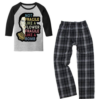 Not Fragile Like A Flower But A Bomb Ruth Ginsburg Rbg Youth 3/4 Sleeve Pajama Set Designed By Tht