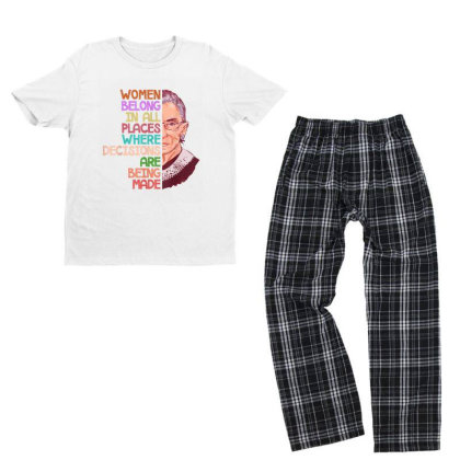 Feminist Ruth Bader Ginsburg Quote Women Belong Gift Youth T-shirt Pajama Set Designed By Conco335@gmail.com