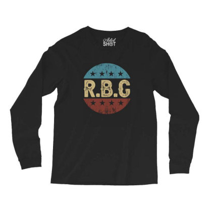 Rbg Notorius Long Sleeve Shirts Designed By Sengul