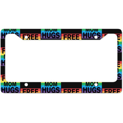 Free Mom Hugs License Plate Frame Designed By Sengul