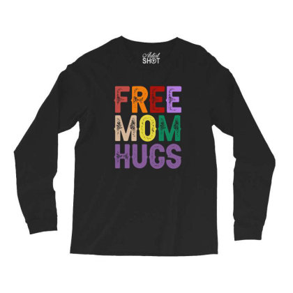 Free Mom Hugs Text Long Sleeve Shirts Designed By Sengul