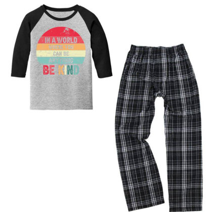 In A World Where You Can Be Anything Be Kind Youth 3/4 Sleeve Pajama Set Designed By Sengul