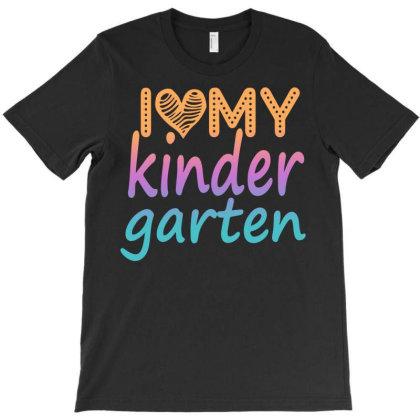 I Love My Kindergarten T-shirt Designed By Sengul
