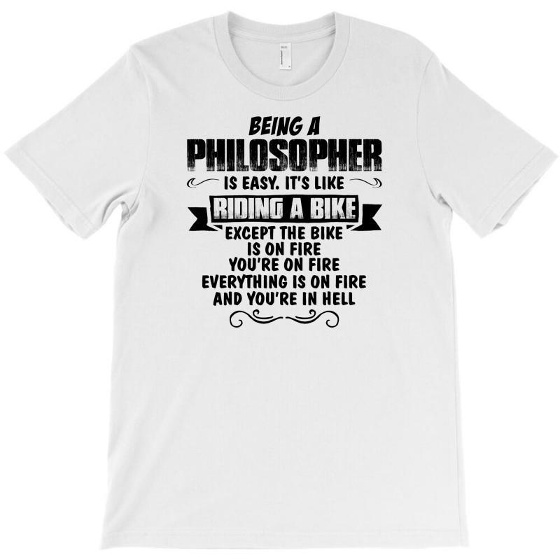 Being A Philosopher Copy T-shirt   Artistshot