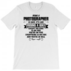 being a photographer copy T-Shirt | Artistshot