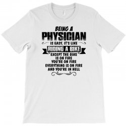 being a physician copy T-Shirt | Artistshot