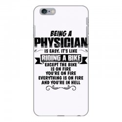being a physician copy iPhone 6 Plus/6s Plus Case | Artistshot