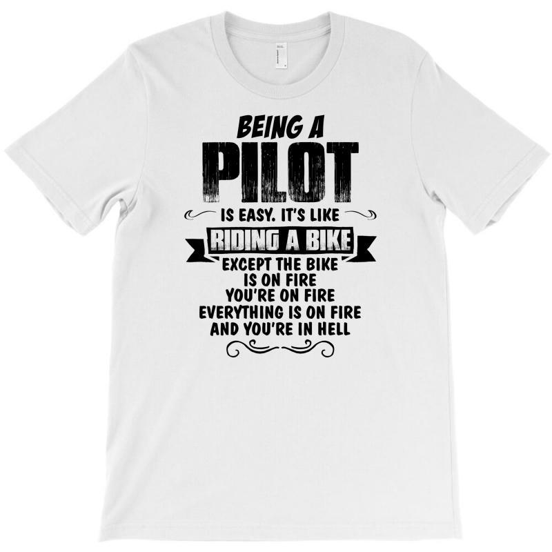 Being A Pilot Copy T-shirt | Artistshot