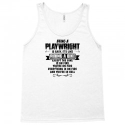 being a playwright copy Tank Top | Artistshot