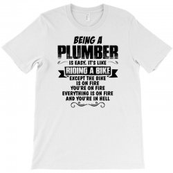 being a plumber copy T-Shirt | Artistshot