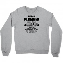 being a plumber copy Crewneck Sweatshirt | Artistshot