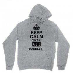 keep calm and let  ali handle it Unisex Hoodie | Artistshot