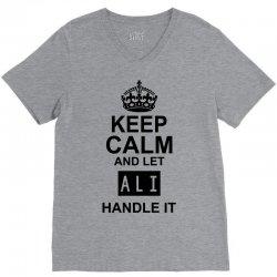 keep calm and let  ali handle it V-Neck Tee | Artistshot
