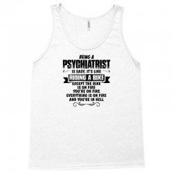 being a psychiatrist copy Tank Top | Artistshot