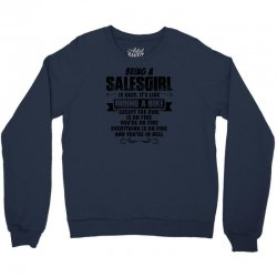being a salesgirl copy Crewneck Sweatshirt | Artistshot