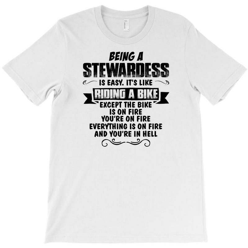Being A Stewardess Copy T-shirt | Artistshot