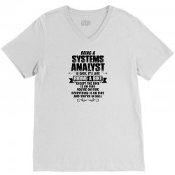 being a systems analyst copy V-Neck Tee | Artistshot