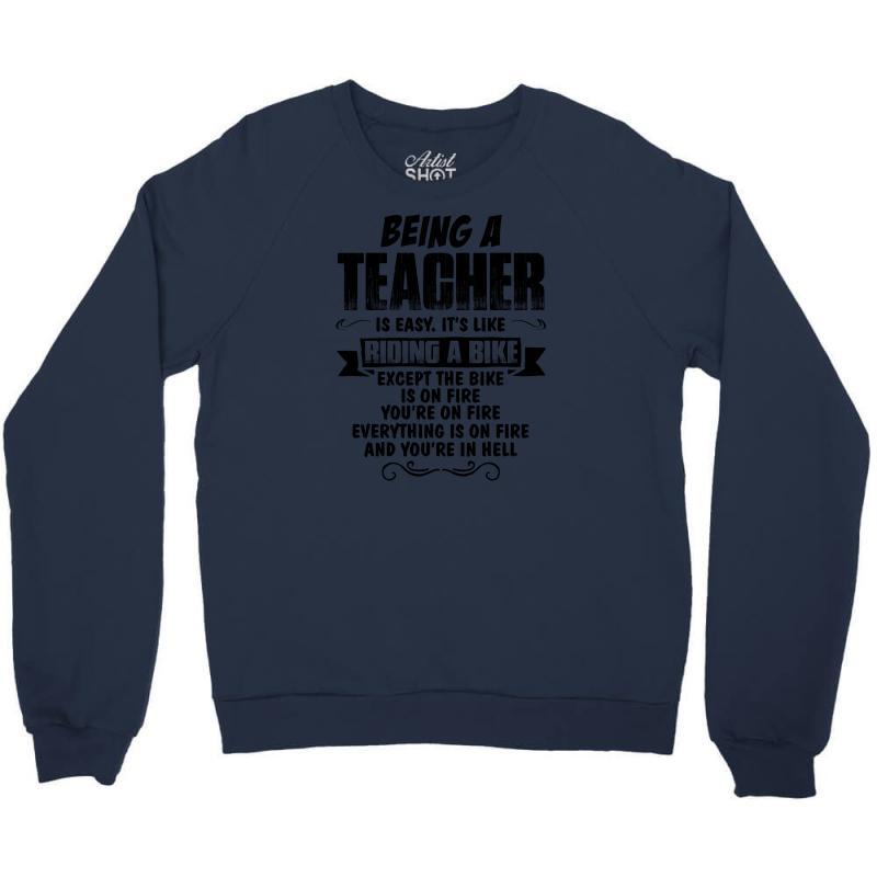Being A Teacher Copy Crewneck Sweatshirt | Artistshot