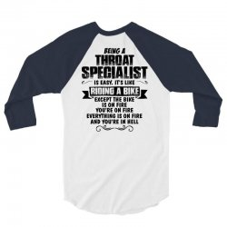 being a throat specialist copy 3/4 Sleeve Shirt | Artistshot